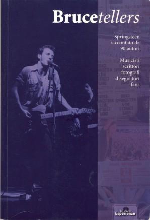 BRUCETELLERS, 256 pagine, Edizioni Nuove Esperienze, 2011