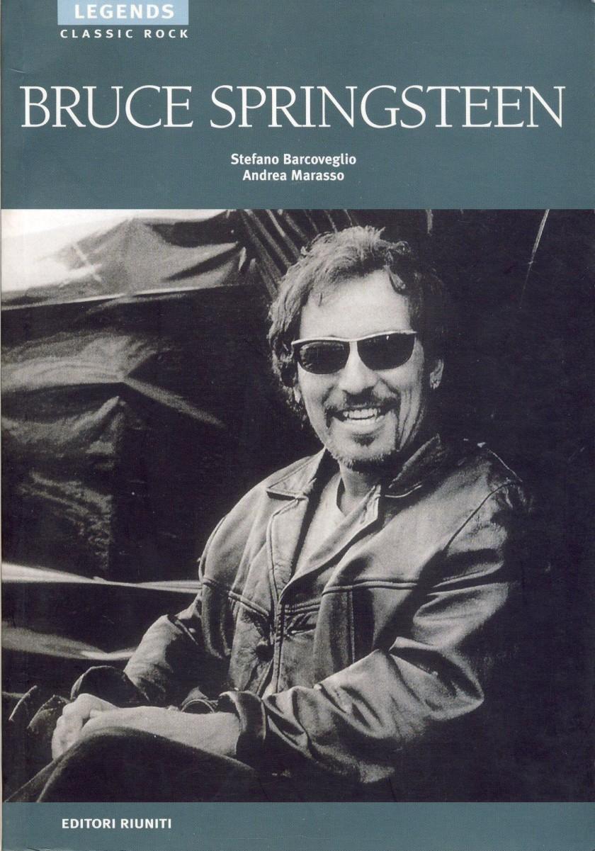 BRUCE SPRINGSTEEN, di Stefano Barcoveglio e Andrea Marasso; 2002, Editori Riuniti, Roma