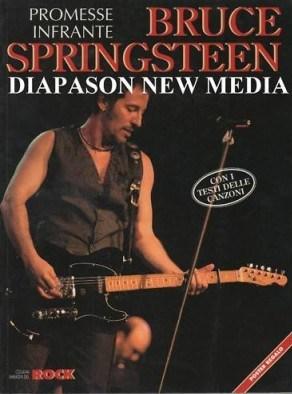 Bruce Springsteen: PROMESSE INFRANTE, di IGNACIO JULIA; 1995, Collana Immagini del Rock - Editorial La Mascara, Valencia - Spagna