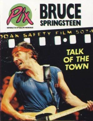 PIX, mensile di attualità musicale - Bruce Springsteen, Talk Of The Town - n.4 Luglio 1985 - Fratelli Gallo Editori Roma