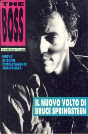 BRUCE SPRINGSTEEN - THE BOSS, di Marcello Villella; 1988, Big Parade - Collana di Tematiche Giovanili; Edizioni Leti Roma
