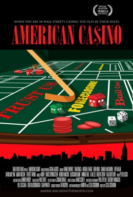 "69. ""American Casino"" con I Ain't Got No HomeRegia di Leslie Cockburn, USA 2009"