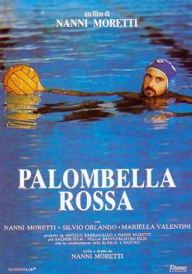"""13. """"Palombella rossa"""" con I'm on FireRegia di Nanni Moretti, Italia 1989"""