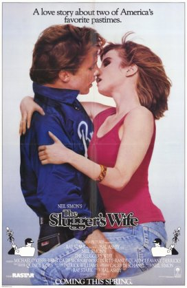"5. ""The Slugger's Wife"" (La moglie del campione) con Hungry HeartRegia di Hal Ashby, USA 1985"