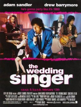 "30. ""The Wedding Singer"" (Prima o poi me lo sposo) con Hungry HeartRegia di Frank Coraci, USA 1998"
