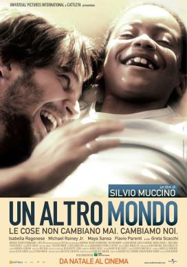 """70. """"Un altro mondo"""" con Secret GardenRegia di Silvio Muccino, Italia/Gran Bretagna 2010"""