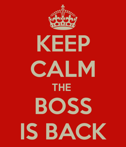 keep-calm-the-boss-is-back-2