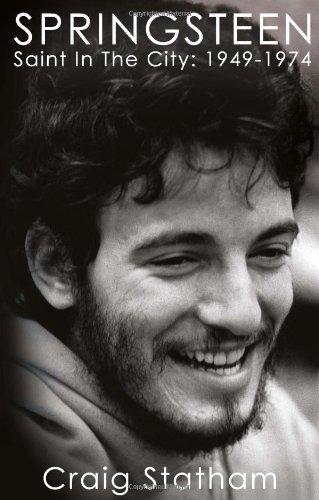 Springsteen: Saint in the City: 1949-1974 248 pagine Editore: Soundcheck Books (settembre 2013) Lingua: Inglese