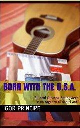 Born with the U.S.A. Gli anni Ottanta